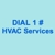 Dial #1 HVAC For Services