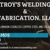 Troy's Welding and Fabrication, LLC