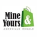 Mine & Yours Asheville Resale