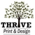 Thrive Print & Design