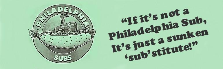 Philadelphia Subs, Wilkes Barre PA