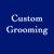 Custom Grooming
