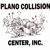 Plano Collision Center, Inc.