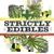 Strictly Edibles Collective