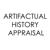 Artifactual History® Appraisal