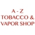 A - Z Tobacco & Vapor Shop