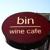 Bin Wine Cafe - CLOSED