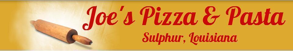 Joe's Pizza & Pasta, Sulphur LA