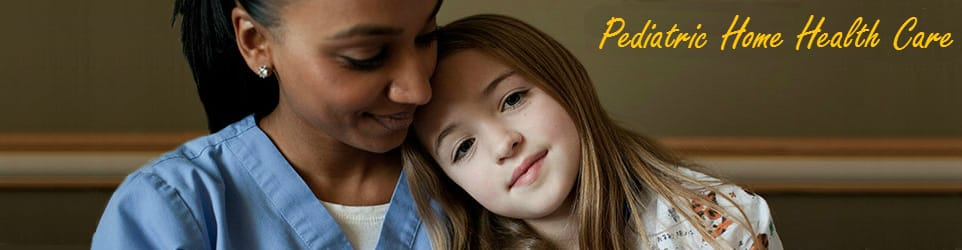 Home Health Care for Children