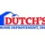Dutch's Home Improvement, Inc.