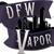 Dfw Vapor.Com Your E Cig Provider
