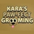 Kara's Paw-Fect Grooming Salon