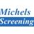 Michels Screening