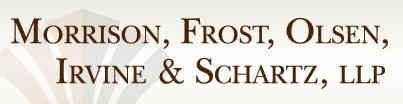 Morrison, Frost, Olsen, Irvine & Schartz, LLP header image