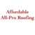 Affordable All-Pro Roofing LLC