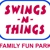 Swings-N-Things Family Fun Park