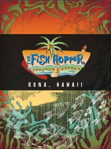 Fish Hopper, Kailua Kona HI