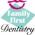 Family First Dentistry LLC