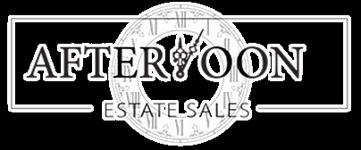 Afternoon Estate Sales