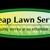 Cheap Lawn Service