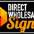 Direct Wholesale Signs