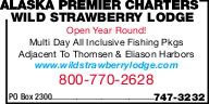 Alaska Premier Charters Wild Strawberry Lodge