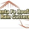Santa Fe Roofing & Rain Gutters
