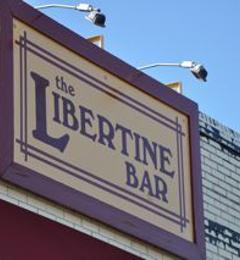 Libertine Bar - Dallas, TX