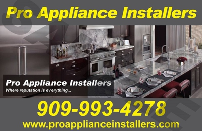 Pro Appliance Installers - Chino Hills, CA