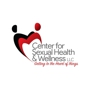 Center for Sexual Health & Wellness, LLC