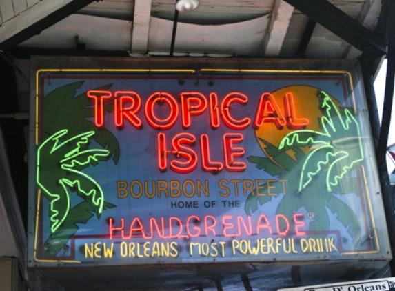 Tropical Isle - New Orleans, LA