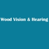 Wood Vision & Hearing