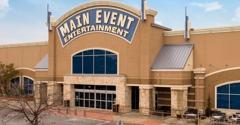 Main Event Entertainment - San Antonio, TX
