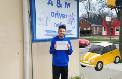 A&M Driver Testing - Detroit, MI. Congratulations  we driver!