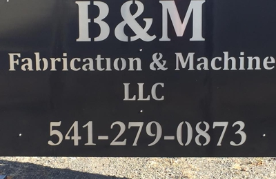 B&M Fabrication and Machine - Prineville, OR