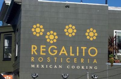 Regalito Rosticeria - San Francisco, CA