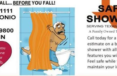 Safe Showers Inc   San Antonio, TX