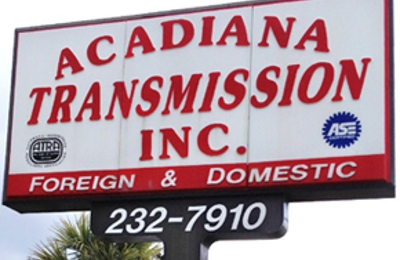 Acadiana; Transmission Inc - Lafayette, LA