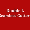 Double L Seamless Gutters