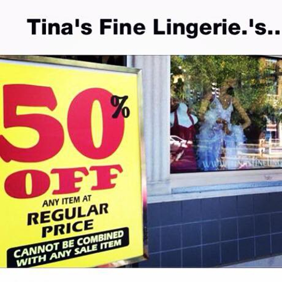 Tina's Fine Lingerie/Swimwear - Middletown, CT. Store wide sale, July 2nd, 3rd