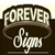 Forever Signs