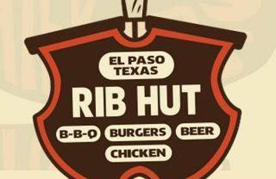 Rib Hut - El Paso, TX