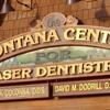 The Montana Center for Laser Dentistry, PLLC