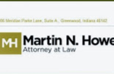 Martin N. Howe Attorney at Law - Greenwood, IN