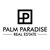 Palm Paradise Real Estate
