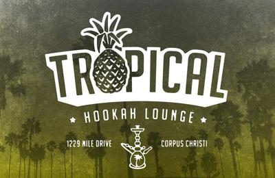 Tropical Hookah Lounge - Corpus Christi, TX