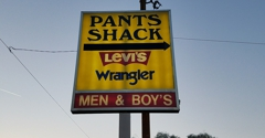 Pants Shack - Phoenix, AZ. Look for the yellow snd red sign.