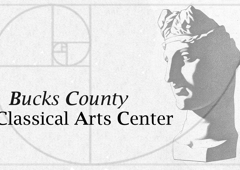 Bucks County Classical Arts Center - New Hope, PA