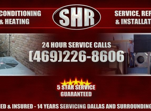 SHR A/C & Heating - Dallas, TX. Awesome ac repair in dallas