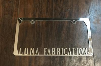 Luna Fabrication - Salinas, CA